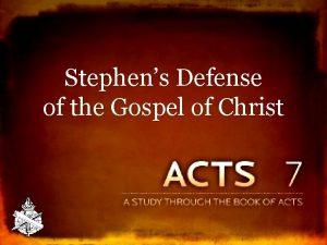 Stephens Defense of the Gospel of Christ Stephens