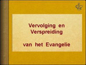 Vervolging en Verspreiding van het Evangelie Handelingen 8