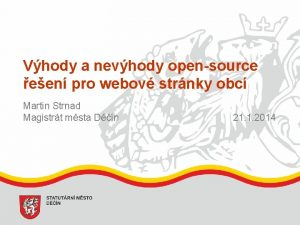 Vhody a nevhody opensource een pro webov strnky
