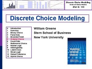 Discrete Choice Modeling Ordered Choice Models Part 5