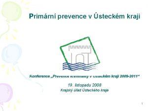Primrn prevence v steckm kraji Konference Prevence kriminality