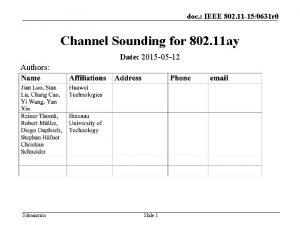 doc IEEE 802 11 150631 r 0 Channel