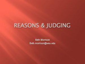 REASONS JUDGING Beth Morrison Beth morrisonwsu edu Youth
