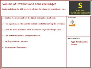 S Volume of Pyramids and Cones Bellringer Review