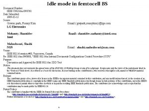 Idle mode in femtocell BS Document Number IEEE