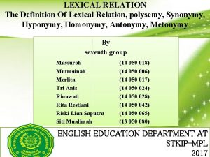 LEXICAL RELATION The Definition Of Lexical Relation polysemy