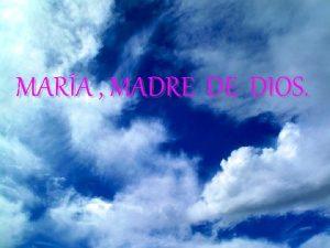 MARA MADRE DE DIOS AVE MARIA Mara Madre