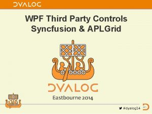 WPF Third Party Controls Syncfusion APLGrid WPF 3