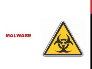 MALWARE MALWARE Malicious Software kodliv software kodliv kdy