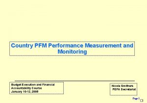 Country PFM Performance Measurement and Monitoring Budget Execution