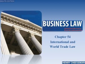 Chapter 54 International and World Trade Law 25