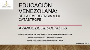 EDUCACIN VENEZOLANA DE LA EMERGENCIA A LA CATSTROFE