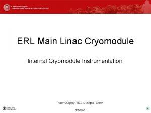 ERL Main Linac Cryomodule Internal Cryomodule Instrumentation Peter