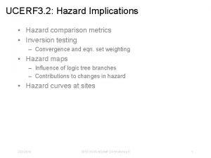 UCERF 3 2 Hazard Implications Hazard comparison metrics