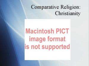 Comparative Religion Christianity Christianity U The worlds largest
