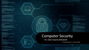 Computer Security St Clair County Network St Clair