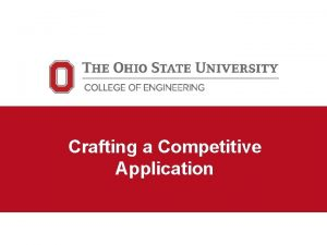 Crafting a Competitive Application Graduate school application components