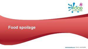 Food spoilage www foodafactoflife org uk Food a