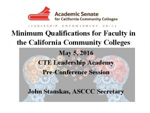 Minimum Qualifications for Faculty in the California Community