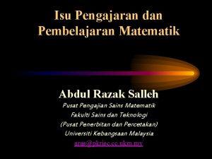 Isu Pengajaran dan Pembelajaran Matematik Abdul Razak Salleh