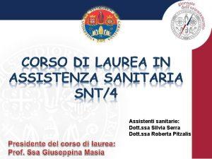 Assistenti sanitarie Dott ssa Silvia Serra Dott ssa