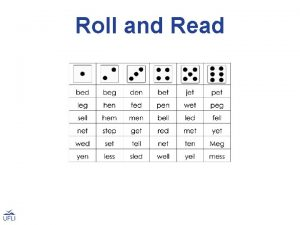Roll and Read Roll and Read Activity Use