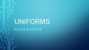 UNIFORMS RULES ADVICE GOVERNING AFI 36 2903 The