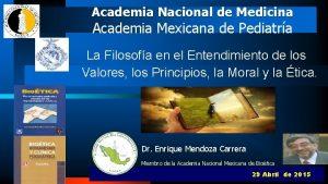 Academia Nacional de Medicina Academia Mexicana de Pediatra