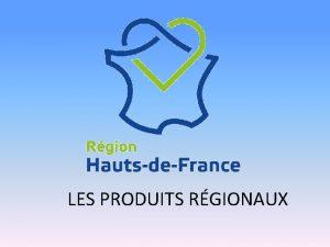 LES PRODUITS RGIONAUX SITUATION GOGRAPHIQUE MANCHE Normandie MER