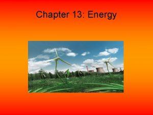 Chapter 13 Energy Renewable Energy Types Solar energy