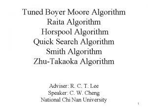 Tuned Boyer Moore Algorithm Raita Algorithm Horspool Algorithm