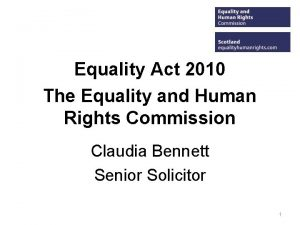Equality Act 2010 The Equality and Human Rights