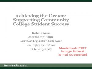 Achieving the Dream Supporting Community College Student Success