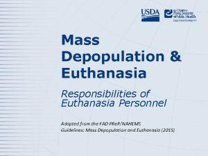 Mass Depopulation Euthanasia Responsibilities of Euthanasia Personnel Adapted