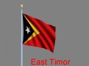 EAST TIMOR East Timor East Timor Economy East