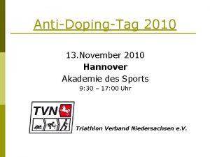 AntiDopingTag 2010 13 November 2010 Hannover Akademie des