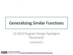 Generalizing Similar Functions CS 5010 Program Design Paradigms