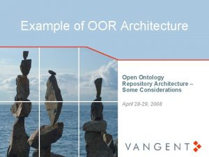 Example of OOR Architecture Open Ontology Repository Architecture