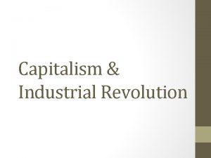 Capitalism Industrial Revolution Background Industrial Revolution Gilded Age