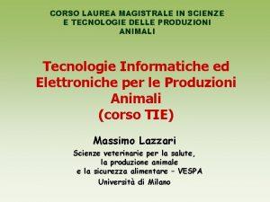 CORSO LAUREA MAGISTRALE IN SCIENZE E TECNOLOGIE DELLE