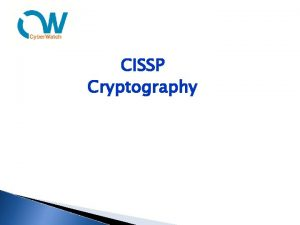 CISSP Cryptography 1 Cryptography Cryptographic Life Cycle Cryptography