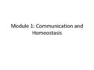 Module 1 Communication and Homeostasis Negative Feedback Glossary