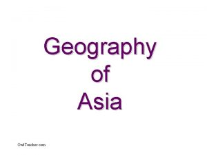 Geography of Asia Owl Teacher com Asia is