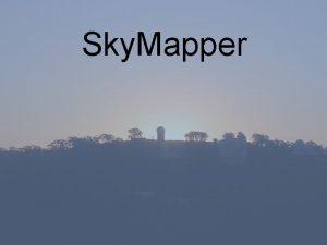 Sky Mapper Sky Mapper Who is Sky Mapper