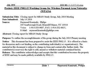 July 2010 IEEE 802 15 10 0575 00