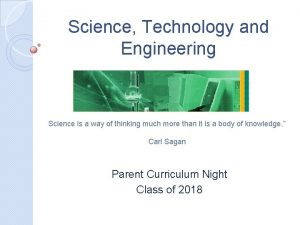Science Technology and Engineering Science is a way
