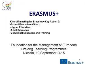 ERASMUS Kickoff meeting for Erasmus Key Action 2