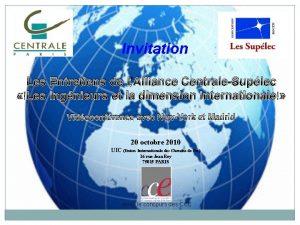 Invitation Les Entretiens de lAlliance CentraleSuplec Les ingnieurs