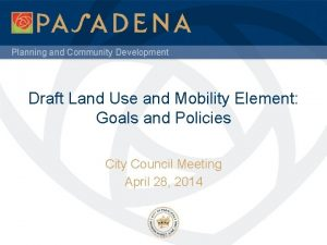 Planning and Community Development Draft Land Use and