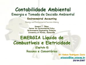 Contabilidade Ambiental Emergia e Tomada de Deciso Ambiental
